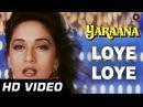 Loye Loye Yaraana 1995 Raj Babbar Madhuri Dixit Romantic Songs