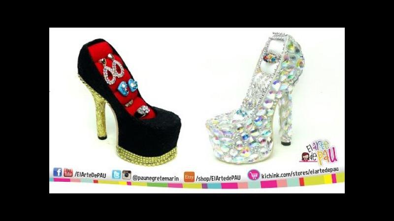 ❥DIY PRO High Heel Jewelry Holder Zapato Alhajero PROFESIONAL