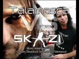 Talamasca Vs Skazi - Imaginary Friend - Audio HQ