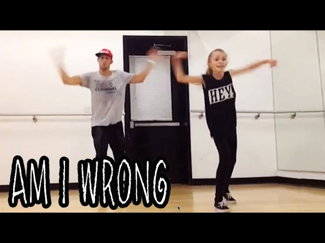 'AM I WRONG' Dance Video @MattSteffanina ft 11 year old Taylor Hatala
