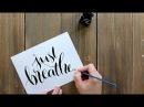 Modern brush lettering calligraphy tutorial - just breathe