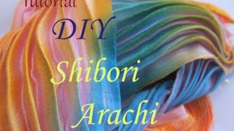Шовкова стрічка Сіборі в техніці Арасі Техника шибори DIY Silk Arashi Shibori
