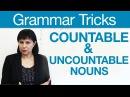 English Grammar Tricks - Countable Uncountable Nouns