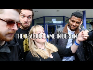 THE BEATBOX GAME IN BERLIN // REEPS ONE, KAILA MULLADY, EFAYBEE, CONTRIX, HOBBIT, BLOOMER & MORE