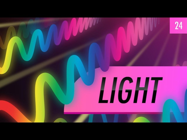 Light: Crash Course Astronomy 24