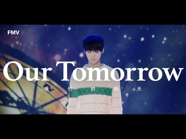 [FMV]Luhan(鹿晗) 「Our Tomorrow(我们的明天)」Special Edit. /EXO