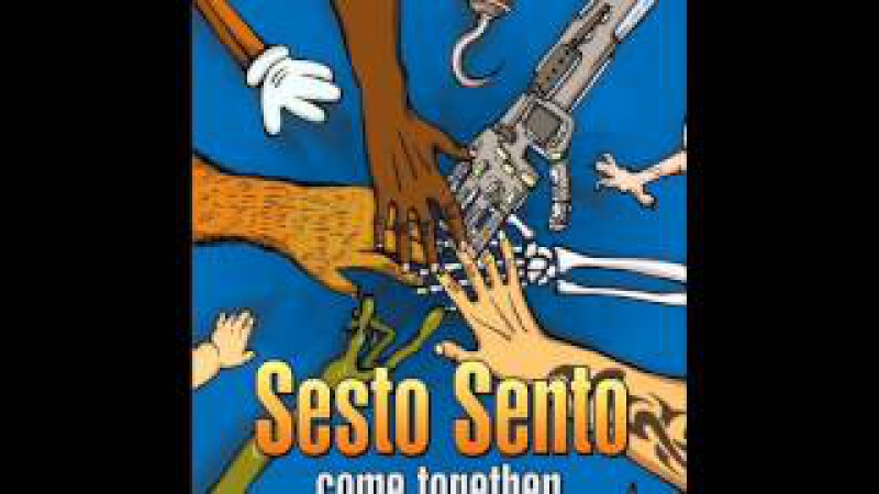 Sesto Sento - Come Together [Full Album]