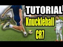 AMAZING Free Kick CR7 Tutorial - How To Shoot a Knuckleball