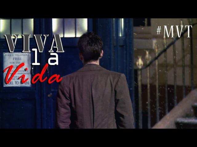 Viva la vida    doctor who {MVT}