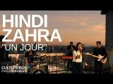 Hindi Zahra - Un Jour - Live @ Les Contes du Paris Perch