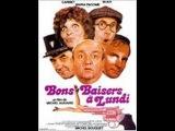 Bons Baisers A Lundi 1974 de Michel Audiard avec Bernard Blier Jean Carmet Maria Pac