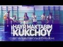 Kuk Choy - Hayr maktabim (Cover   Ravshan Sobirov va Setora guruhi)