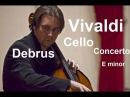 Antonio Vivaldi : Cello Concerto in E minor / Alexandre Debrus (cello) Artès Chamber Orchestra.