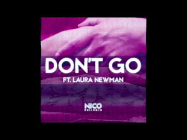 Nico Pellerin feat Laura Newman Don't Go