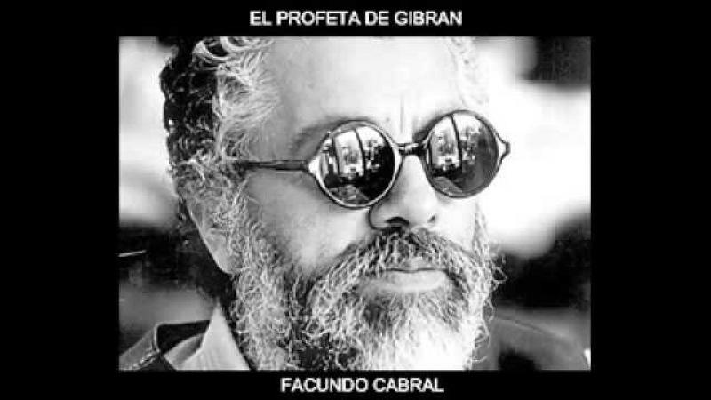 EL PROFETA DE GIBRAN FACUNDO CABRAL