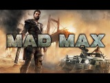 MAD MAX Game Movie (Extended cut, All cutscenes and gameplay) 1080p