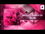 Russell G &amp Shadow of Two - Neon FULL (Amsterdam Trance RNM)