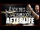 AVENGED SEVENFOLD - Afterlife - Drum Cover