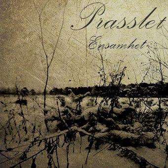 Prasslet - Ensamhet (2016)
