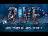 RIVE's SHMUPSTRAVAGANZA Trailer! (Steam, PS4, Wii U, Xbox One)