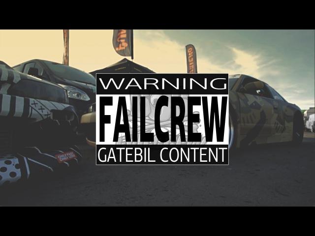 FailCrew Gatebil 2014