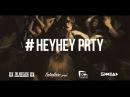 HEYHEY PRTY THEHUSTLERS/ENTERFACE