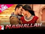 Mashallah - Full Song Ek Tha Tiger Salman Khan Katrina Kaif Wajid Shreya Ghoshal