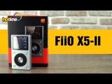 FiiO X5-II – обзор портативного Hi-Res проигрывателя