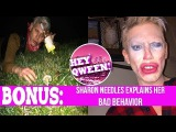 Hey Qween! BONUS Sharon Needles' Bad Behavior