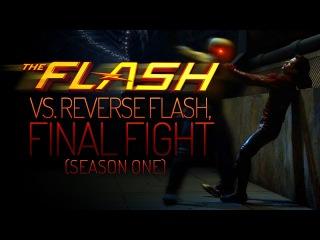 The Flash - vs. Reverse Flash, Final Fight (Season One)