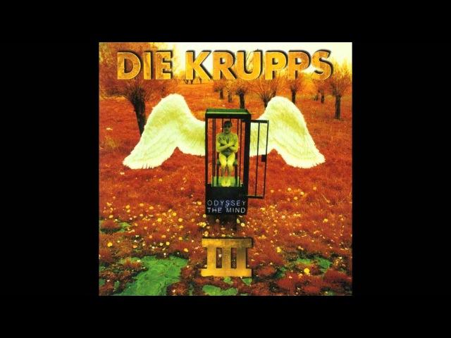 Die Krupps (1995) - III - Odyssey of the Mind [full album] HQ HD industrial metal