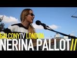NERINA PALLOT - IF I HAD A GIRL (BalconyTV)