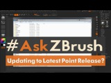"#AskZBrush: ""How can I update to the latest point release of ZBrush 4R7?"""