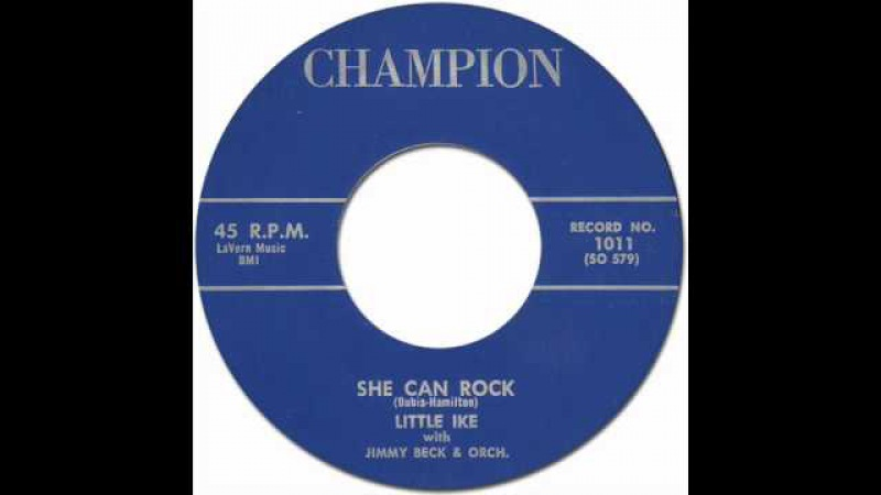 LITTLE IKE - SHE CAN ROCK [Champion 1011] 1959