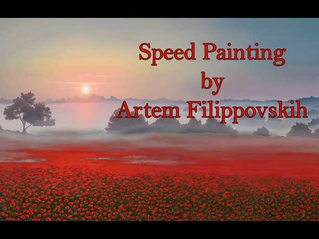 Drawing Sunrise in the poppy field - Speed Painting by Artem Filippovskih
