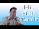 How to use Fit Suit and Match Like A Native Speaker