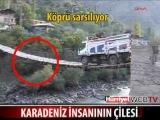 Karadeniz İnsanının ÇİLESİ, Ölüm ile Yaşam arasındaki Çizgi, Asma Köprü
