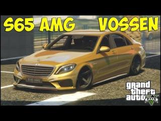 Мерседес S63 AMG  VOSSEN (GTA 5  Моды Обзор и Тюнинг)НАСТОЯЩИЕ МАШИНЫ