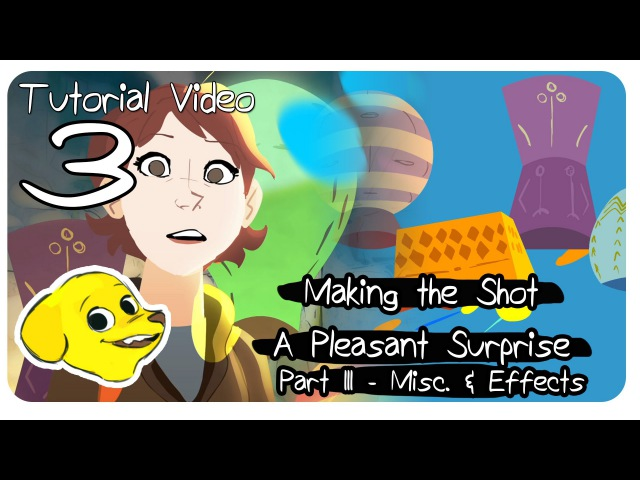 SBW - Making the Shot: A pleasant Surprise (Part 3 - EFFECTS and MISC)