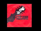 J.J CALE Cocaine