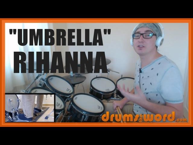 ★ Umbrella (Rihanna) ★ FREE Drum Lesson | How To Play Drum BEAT