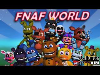 FNaF World - Первый взгляд [Мир Фнаф] | Секреты прохождения