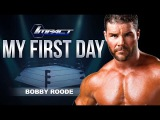 [#My1] Bobby Roode Talks First Coming to TNA on My First Day - Ep. 8