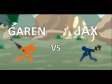 League of Legends - Jax VS Garen