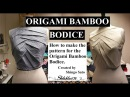 Origami bamboo bodice tutorial TR cutting