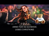 Anne feat. DJ Schwede - Liebes Christkind (Radio Mix) (2001) HQ