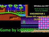 Whiskas.exe OST KINDANDFAIR 1 Sonic the hedgehog - Green hill zone