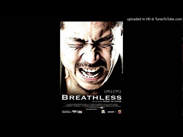 Breathless [Ddongpari] [2008] End Credit Theme