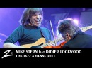 Mike Stern, Didier Lockwood, Dave Weckl Tom Kennedy - KT - LIVE