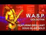 WASP - Golgotha (New Song) - O2 Academy - Glasgow - 18092015 - W.A.S.P.